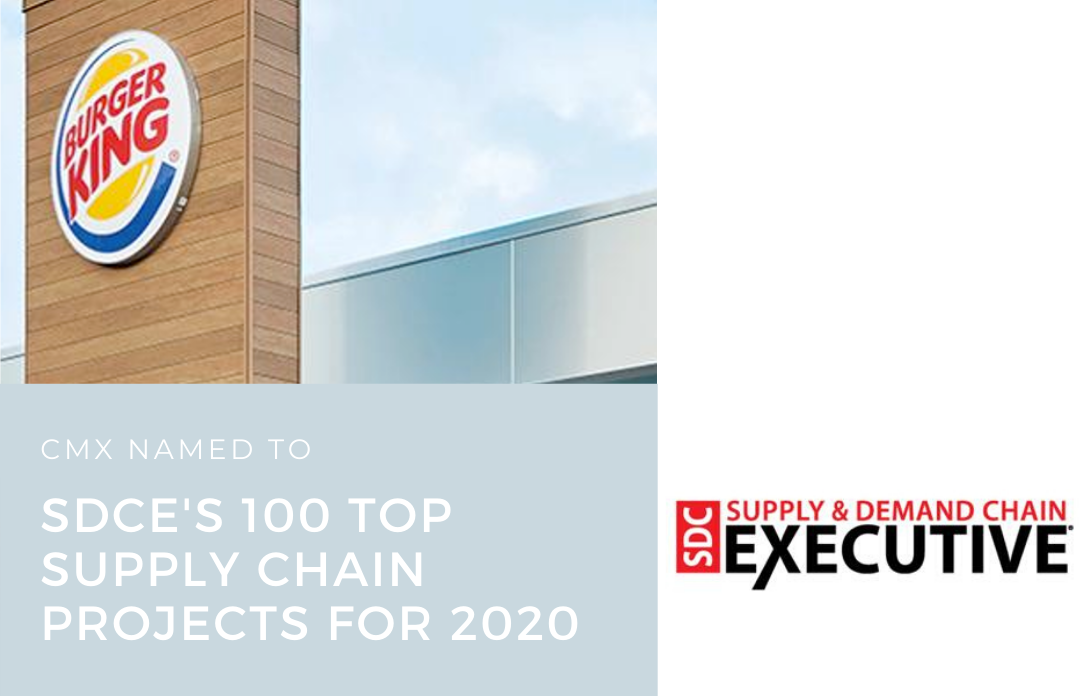 CMX Named to Supply & Demand Chain Executive's SDCE 100 Top Supply Chain Projects for 2020