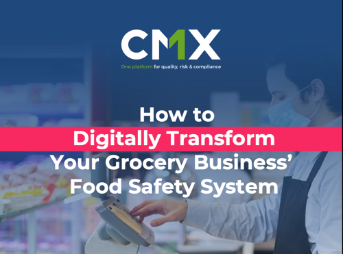 How to digitally transform your Grocery Brand's Food Safety System
